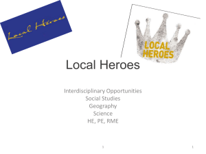 Local Heroes Interdisciplinary Opportunities Social Studies Geography