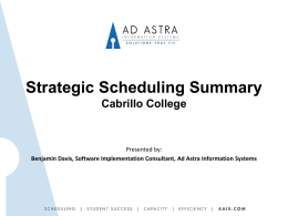 Strategic Scheduling Summary Cabrillo College Presented by: