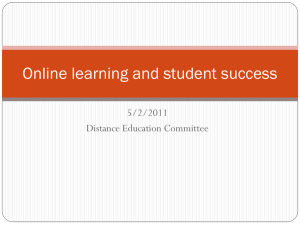 Online learning and student success 5/2/2011 Distance Education Committee