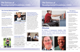 The Division of Developmental Disabilities (DDD) Our Service Delivery Partners Principles to