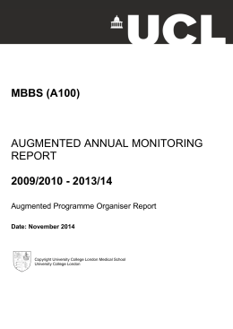 MBBS (A100) 2009/2010 - 2013/14 AUGMENTED ANNUAL MONITORING REPORT
