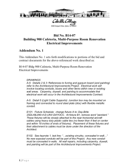 Bid No. B14-07 Building 900 Cafeteria, Multi-Purpose Room Renovation Electrical Improvements