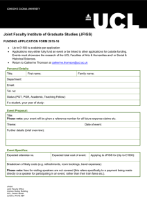 Joint Faculty Institute of Graduate Studies (JFIGS) FUNDING APPLICATION FORM 2015-16