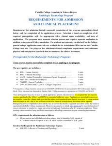 REQUIREMENTS FOR ADMISSION  AND CLINICAL PLACEMENT    Radiologic Technology Program