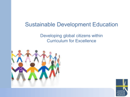 Sustainable Development Education Developing global citizens within Curriculum for Excellence
