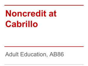 Noncredit at Cabrillo Adult Education, AB86