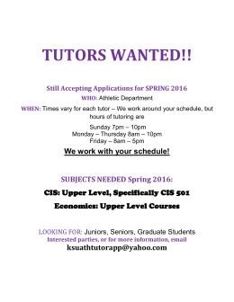 TUTORS WANTED!!  Still Accepting Applications for SPRING 2016