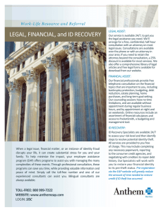 LEGAL, FINANCIAL, and ID RECOVERY Work-Life Resource and Referral LEGAL ASSIST: