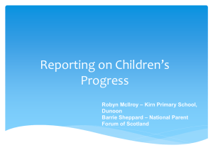 Reporting on Children's Progress – Kirn Primary School, Robyn McIlroy