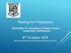 Planning for Progression 8 October 2014 Curriculum for Excellence Primary School