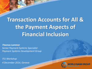 Transaction Accounts for All & the Payment Aspects of Financial Inclusion