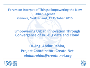 Empowering Urban Innovation Through Convergence of IoT-Big data and Cloud