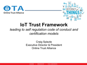 IoT Trust Framework leading to self regulation code of conduct and