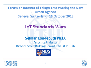 IoT Standards Wars Sekhar Kondepudi Ph.D. Urban Agenda