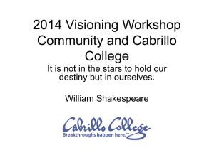 2014 Visioning Workshop Community and Cabrillo College