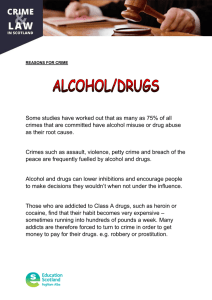 Some studies have worked out that as many as 75%... crimes that are committed have alcohol misuse or drug abuse