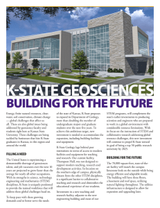 K-STATE GEOSCIENCES BUILDING FOR THE FUTURE