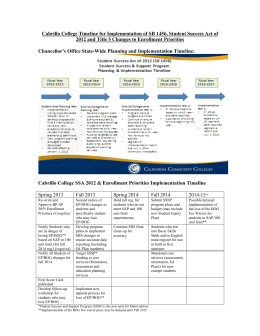 Cabrillo College Timeline for Implementation of SB 1456, Student Success... 2012 and Title 5 Changes to Enrollment Priorities