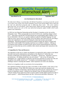 Issue Brief No. 56 September 2012 Arts Enrichment in Afterschool