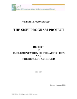 THE SISEI PROGRAM PROJECT REPORT ON IMPLEMENTATION OF THE ACTIVITIES