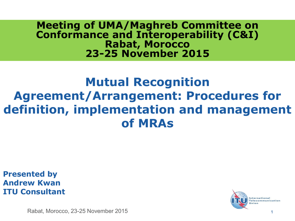 Meeting Of Umamaghreb Committee On Conformance And Interoperability