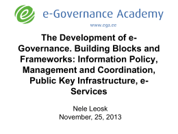 The Development of e- Governance. Building Blocks and Frameworks: Information Policy,