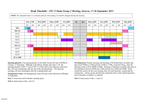 Draft Timetable - ITU-T Study Group 2 Meeting, Geneva, 17-26...  NOTE: Tues 17/09