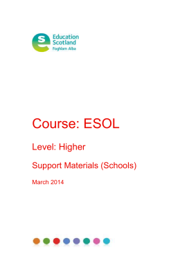 Course: ESOL  Level: Higher Support Materials (Schools)