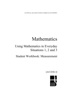 Mathematics Using Mathematics in Everyday Situations 1, 2 and 3 Student Workbook: Measurement