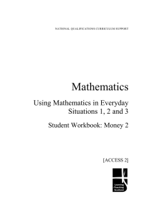 Mathematics Using Mathematics in Everyday Situations 1, 2 and 3