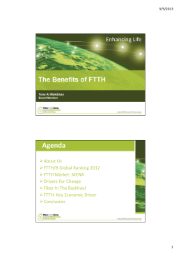 Agenda The Benefits of FTTH