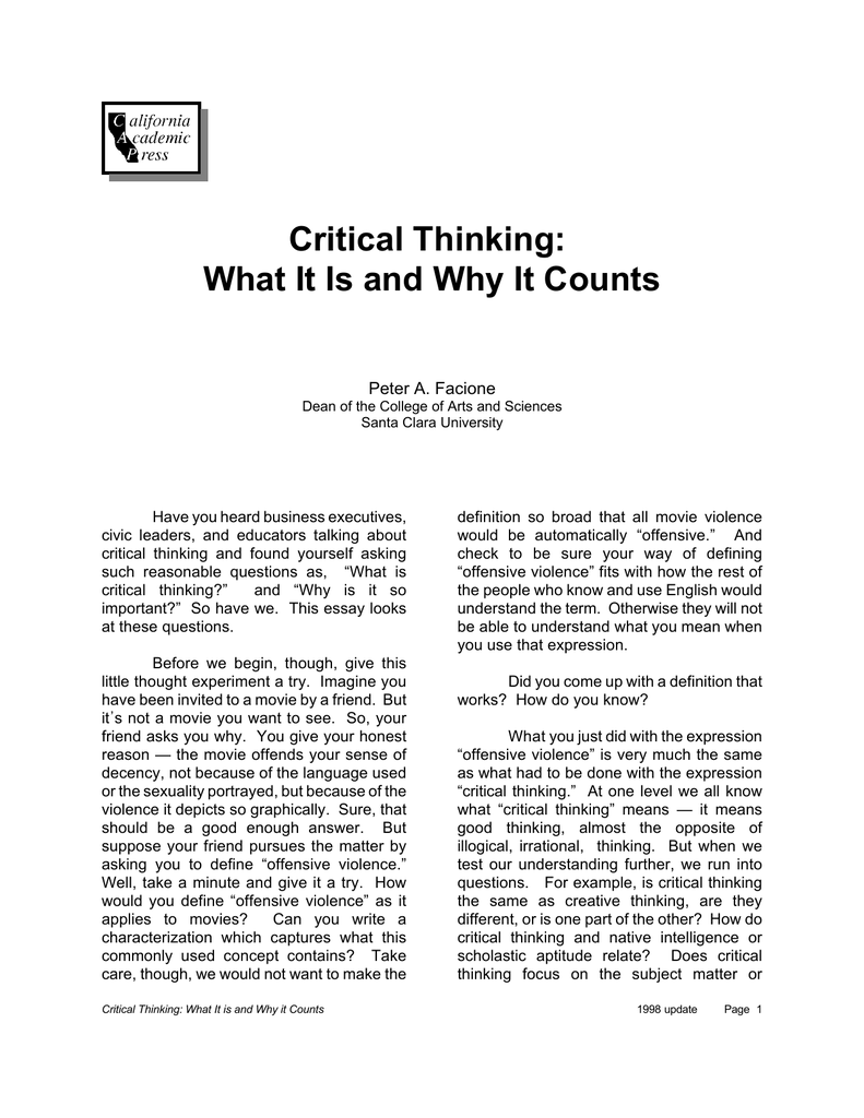 peter facione critical thinking what is it & why it counts