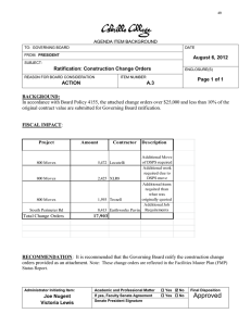 In accordance with Board Policy 4155, the attached change orders... August 6, 2012 Ratification: Construction Change Orders