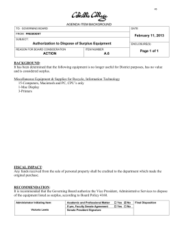 It has been determined that the following equipment is no... February 11, 2013 Authorization to Dispose of Surplus Equipment