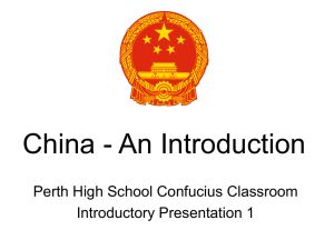 China - An Introduction Perth High School Confucius Classroom Introductory Presentation 1