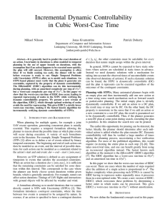 Incremental Dynamic Controllability in Cubic Worst-Case Time Mikael Nilsson Jonas Kvarnstr¨om