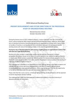 IKON Advanced Reading Group STUDY OF ORGANIZATIONAL ROUTINES Warwick Business School