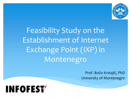 Feasibility Study on the Establishment of Internet Exchange Point (IXP) in Montenegro