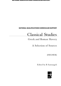 =>? Classical Studies Greek and Roman Slavery A Selection of Sources