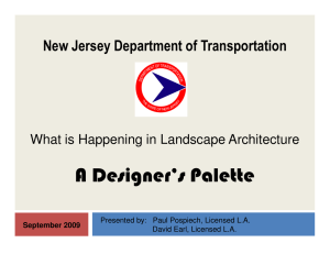 A Designer's Palette New Jersey Department of Transportation September 2009