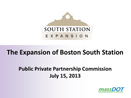 The Expansion of Boston South Station  Public Private Partnership Commission