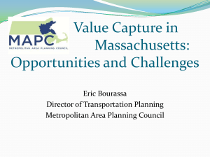 Value Capture in Massachusetts: Opportunities and Challenges Eric Bourassa
