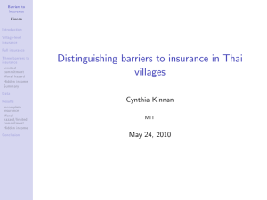 Distinguishing barriers to insurance in Thai villages Cynthia Kinnan MIT