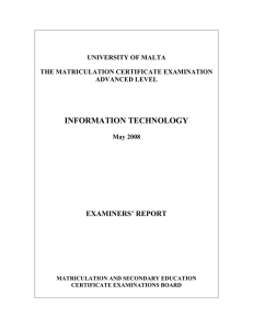 INFORMATION TECHNOLOGY EXAMINERS' REPORT UNIVERSITY OF MALTA