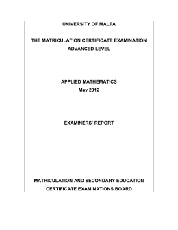UNIVERSITY OF MALTA THE MATRICULATION CERTIFICATE EXAMINATION ADVANCED LEVEL APPLIED MATHEMATICS