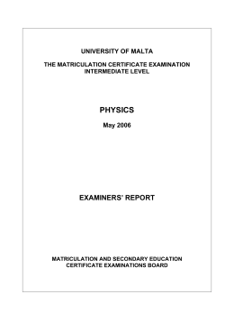 PHYSICS EXAMINERS' REPORT UNIVERSITY OF MALTA