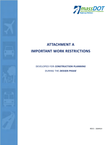 ATTACHMENT A IMPORTANT WORK RESTRICTIONS CONSTRUCTION PLANNING