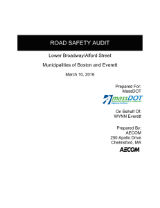 ROAD SAFETY AUDIT Lower Broadway/Alford Street Municipalities of Boston and Everett