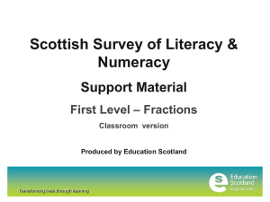 Scottish Survey of Literacy & Numeracy Support Material – Fractions