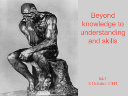 Beyond knowledge to understanding and skills